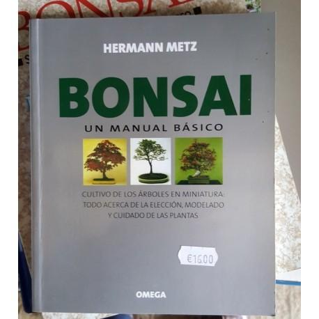 Bonsai. Manual basico de Hermann Metz